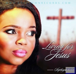 Sophiya - Living For Jesus